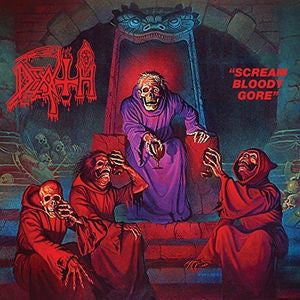 <b>Death </b><br><i>Scream Bloody Gore</i>