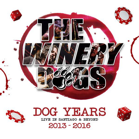 <b>Winery Dogs </b><br><i>Dog Years Live In Santiago & Beyond 2013-2016</i>