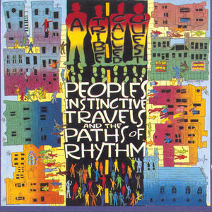 <b>A Tribe Called Quest </b><br><i>People's Instinctive Travels And The Paths Of Rhythm</i>