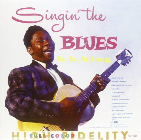 <b>B.B. King </b><br><i>Singin' The Blues</i>