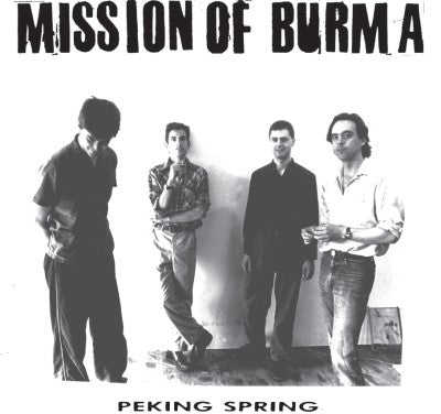 <b>Mission Of Burma </b><br><i>Peking Spring</i>