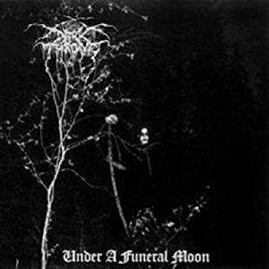<b>Darkthrone </b><br><i>Under A Funeral Moon</i>