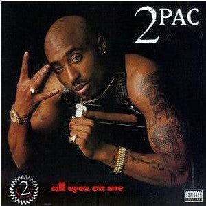 <b>2Pac </b><br><i>All Eyez On Me</i>