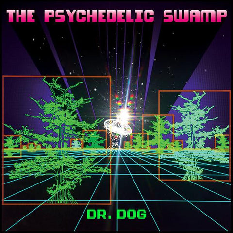 <b>Dr. Dog </b><br><i>The Psychedelic Swamp</i>