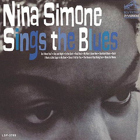 <b>Nina Simone </b><br><i>Nina Simone Sings The Blues</i>