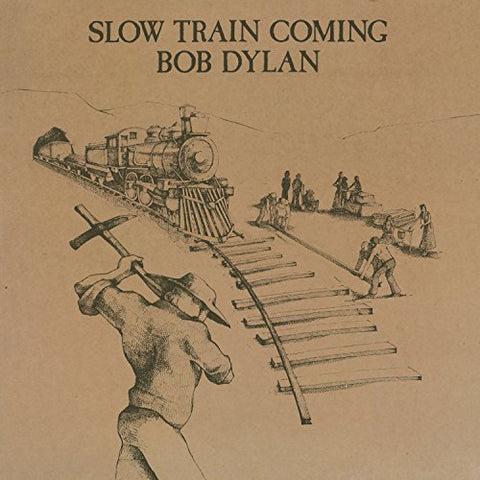 <b>Bob Dylan </b><br><i>Slow Train Coming</i>