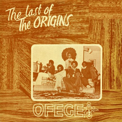 <b>Ofege </b><br><i>The Last Of The Origins</i>