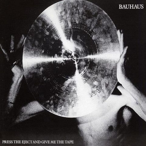 <b>Bauhaus </b><br><i>Press The Eject And Give Me The Tape [White Vinyl]</i>