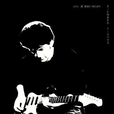 <b>Richard Pinhas </b><br><i>Live At Bam Balam [Unofficial RSD Release]</i>