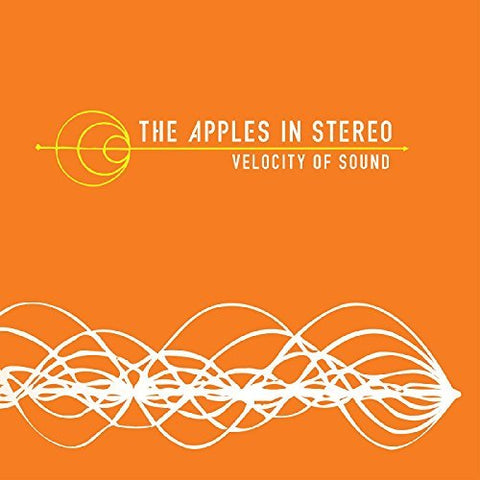 <b>The Apples In Stereo </b><br><i>Velocity Of Sound</i>