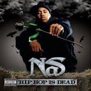 <b>Nas </b><br><i>Hip Hop Is Dead</i>