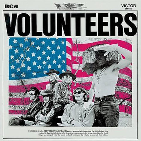 <b>Jefferson Airplane </b><br><i>Volunteers</i>