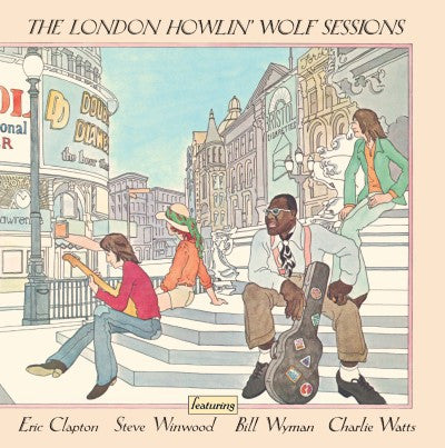 <b>Howlin' Wolf </b><br><i>The London Howlin' Wolf Sessions</i>