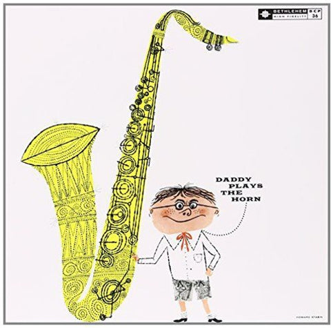 <b>Dexter Gordon </b><br><i>Daddy Plays The Horn</i>