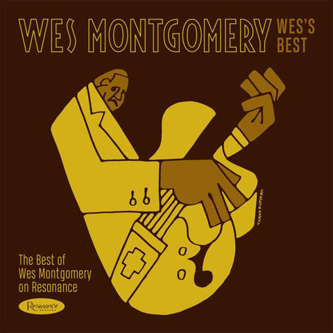<b>Wes Montgomery </b><br><i>Wess Best: The Best Of Wes Montgomery On Resonance</i>