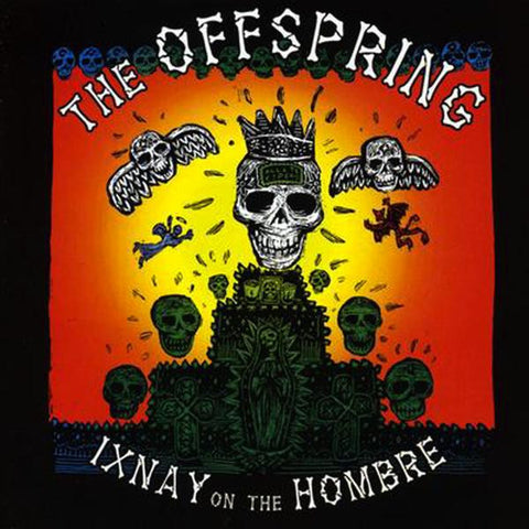 <b>The Offspring </b><br><i>Ixnay On The Hombre</i>
