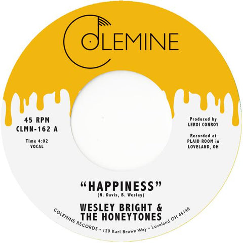 <b>Wesley Bright & The Honeytones </b><br><i>Happiness</i>