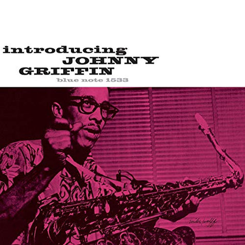 <b>Johnny Griffin </b><br><i>Introducing Johnny Griffin [Blue Note 80th Anniversary Series] </i>