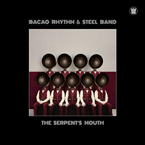 <b>The Bacao Rhythm & Steel Band </b><br><i>The Serpents Mouth</i>