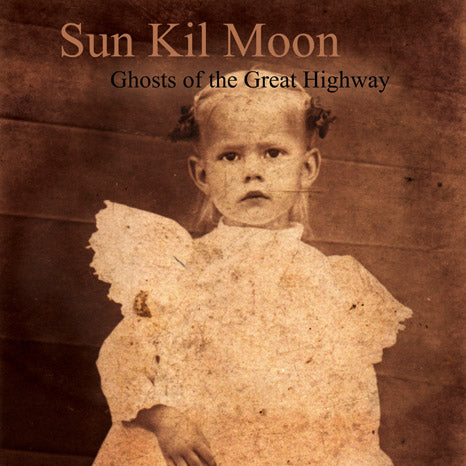 <b>Sun Kil Moon </b><br><i>Ghosts Of The Great Highway</i>