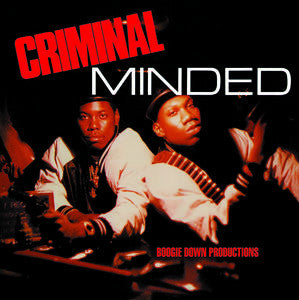 <b>Boogie Down Productions </b><br><i>Criminal Minded</i>