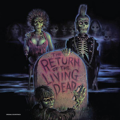 <b>Various </b><br><i>The Return Of The Living Dead (Original Soundtrack) [Bone White & Green Zombie Blood Vinyl]</i>