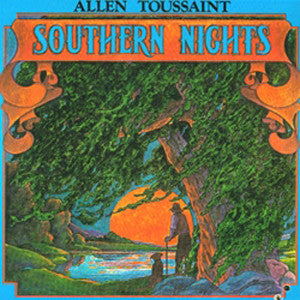 <b>Allen Toussaint </b><br><i>Southern Nights</i>