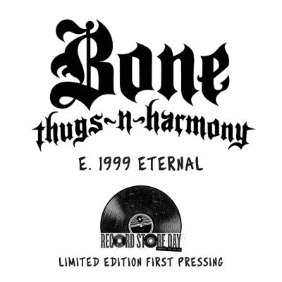 <b>Bone Thugs-N-Harmony </b><br><i>E. 1999 Eternal</i>