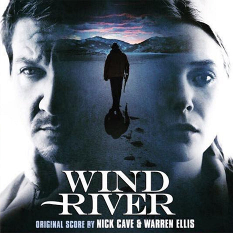<b>Nick Cave & Warren Ellis </b><br><i>Wind River Original Score</i>