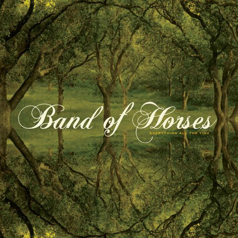 <b>Band Of Horses </b><br><i>Everything All The Time</i>