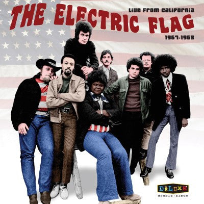 <b>Electric Flag </b><br><i>Live From California</i>