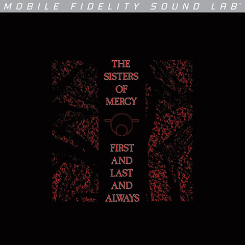 <b>The Sisters Of Mercy </b><br><i>First And Last And Always</i>
