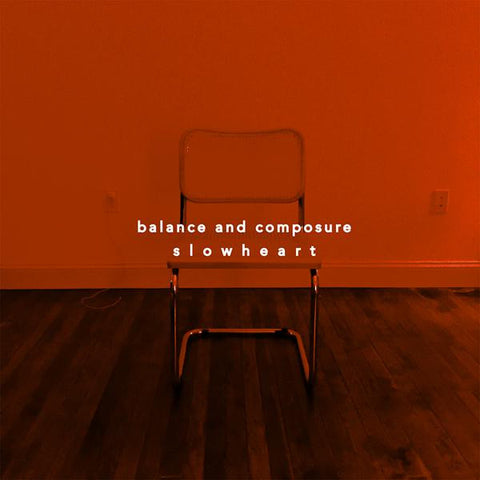 <b>Balance And Composure </b><br><i>Slow Heart</i>