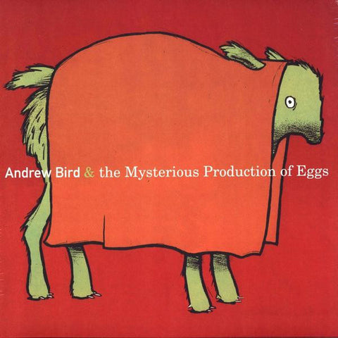 <b>Andrew Bird </b><br><i>The Mysterious Production Of Eggs</i>