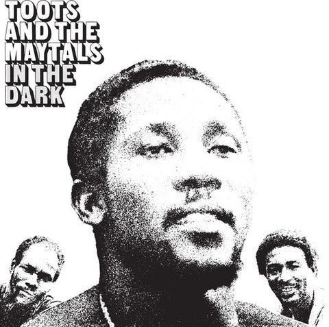 <b>Toots & The Maytals </b><br><i>In The Dark</i>