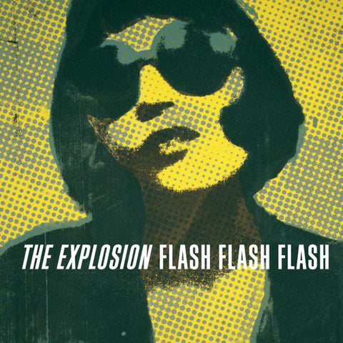 <b>The Explosion </b><br><i>Flash Flash Flash [Clear Vinyl]</i>