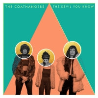 <b>The Coathangers </b><br><i>The Devil You Know [Green Vinyl]</i>