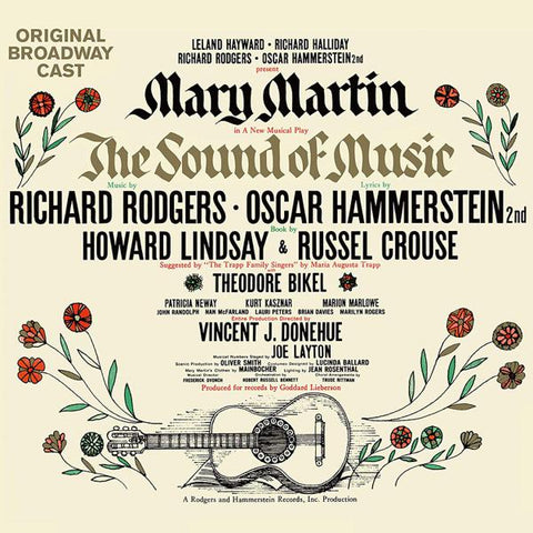 <b>Leland Hayward, Richard Halliday, Richard Rodgers, Oscar Hammerstein 2nd Present Mary Martin </b><br><i>The Sound Of Music (Original Broadway Cast)</i>