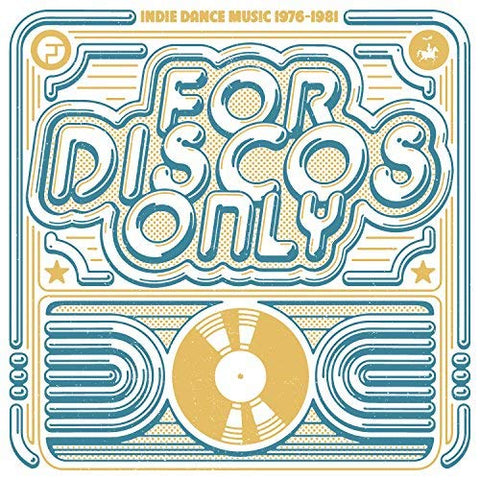 <b>Various </b><br><i>For Discos Only: Indie Dance Music From Fantasy & Vanguard Records (1976-1981)</i>