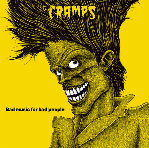 <b>The Cramps </b><br><i>Bad Music For Bad People</i>