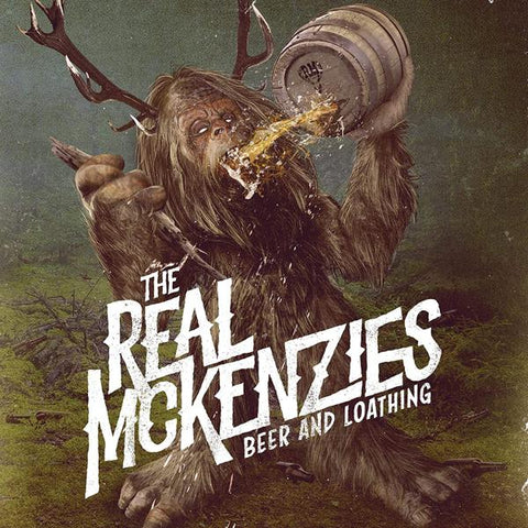 <b>The Real McKenzies </b><br><i>Beer And Loathing</i>
