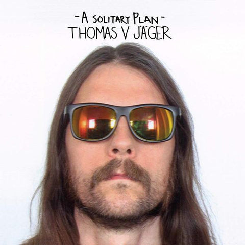 <b>Thomas V Jager </b><br><i>A Solitary Plan</i>
