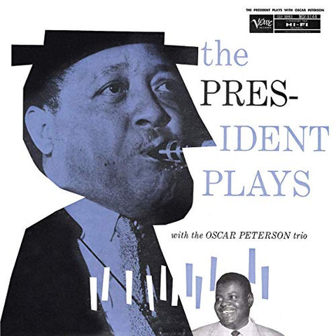 <b>Lester Young With The Oscar Peterson Trio </b><br><i>The President Plays With The Oscar Peterson Trio</i>