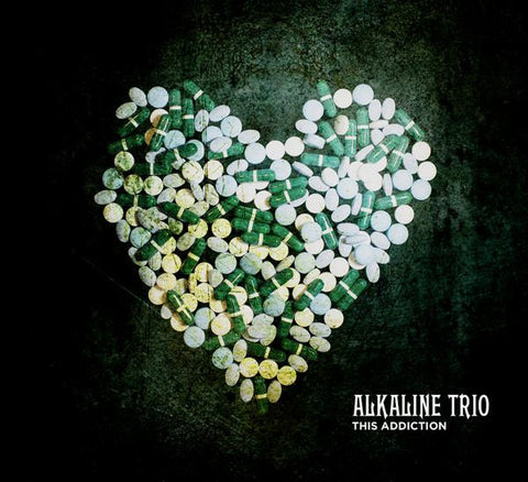 <b>Alkaline Trio </b><br><i>This Addiction</i>