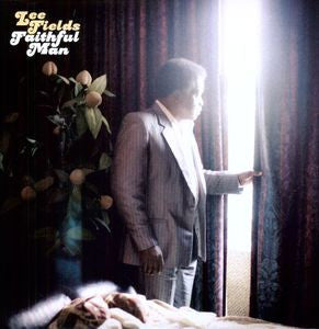 <b>Lee Fields </b><br><i>Faithful Man</i>