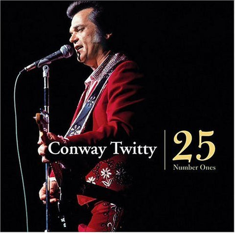 <b>Conway Twitty </b><br><i>25 Number Ones</i>