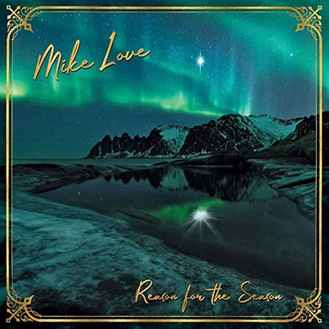 <b>Mike Love </b><br><i>Reason For The Season</i>