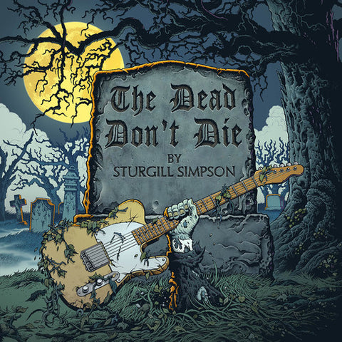 "<b>Sturgill Simpson </b><br><i>The Dead Don't Die [Yellow 7"" Single]</i>"