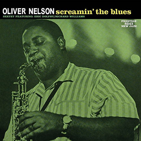 <b>Oliver Nelson Sextet* Featuring: Eric Dolphy / Richard Williams </b><br><i>Screamin' The Blues</i>