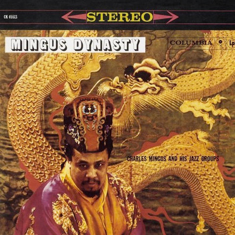 <b>Charles Mingus And His Jazz Groups </b><br><i>Mingus Dynasty</i>